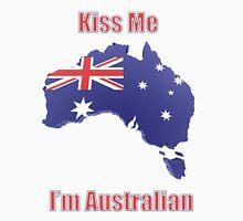 Kiss Me I'm Australian Unisex T-Shirt