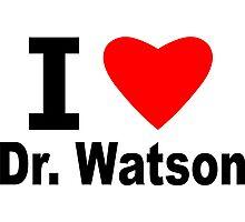 I Love Doctor Watson Photographic Print