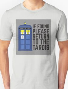 If found please return to the tardis T-Shirt