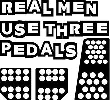 real men use three pedals by styko