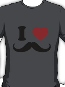 I Love 'Stache T-Shirt