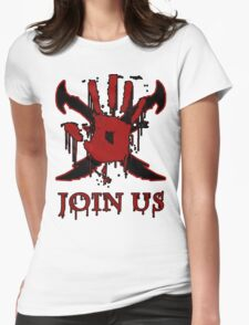 """***AWESOME*** Dark Brotherhood """"JOIN US"""" Womens Fitted T-Shirt"""