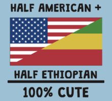 Half Ethiopian 100% Cute Kids Tee