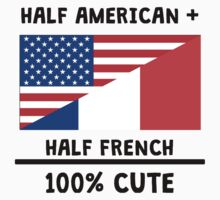 Half French 100% Cute Kids Tee