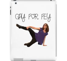 Gay for Fey iPad Case/Skin