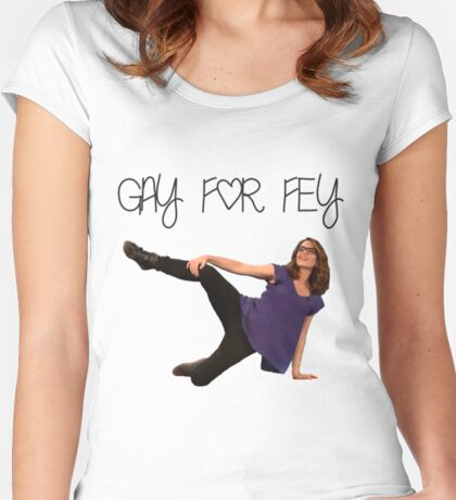 Gay for Fey Women's Fitted Scoop T-Shirt