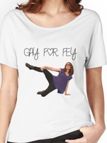 Gay for Fey Women's Relaxed Fit T-Shirt