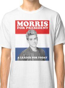 Morris for President Classic T-Shirt