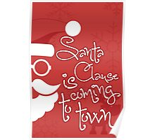 Santa Clause is coming to town!  Poster