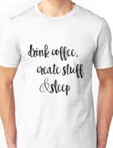 Creative Quote Unisex T-Shirt