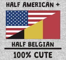Half Belgian 100% Cute Baby Tee