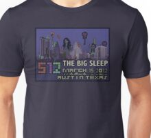 The Big Sleep at SXSW Unisex T-Shirt