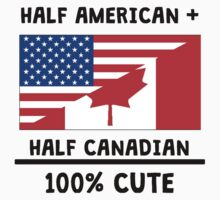 Half Canadian 100% Cute Kids Tee