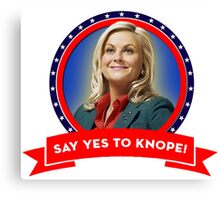 'Say Yes To Knope!', Leslie Knope - Parks & Recreation Canvas Print