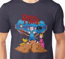 Doug Time. Unisex T-Shirt