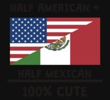 Half Mexican 100% Cute Kids Tee