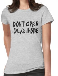 DON'T OPEN - DEAD INSIDE Womens Fitted T-Shirt
