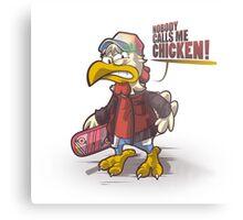 Chicken! Metal Print