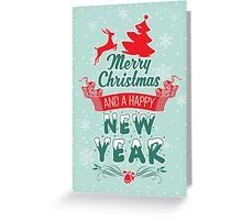 Merry Christmas and a happy new year!  Greeting Card