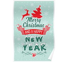Merry Christmas and a happy new year!  Poster