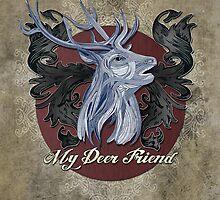 My Deer Friend  by Had Design