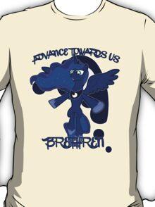 Advance Towards Us Brethren T-Shirt