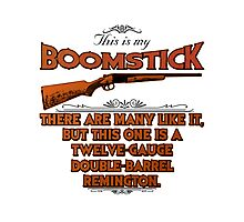 Boomstick Creed Photographic Print