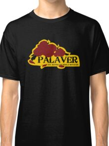 Palaver Saloon Classic T-Shirt