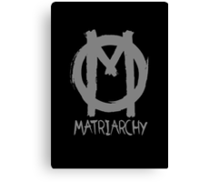 matriarchy Canvas Print