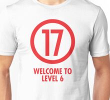 Welcome to Level 6 - Red 17 Unisex T-Shirt