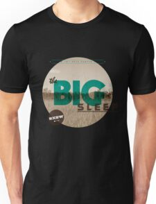 The Big Sleep Tee Unisex T-Shirt