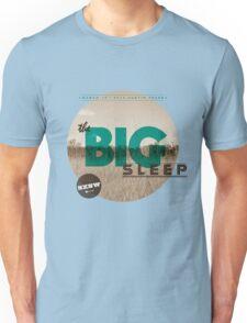 The Big Sleep Tee Unisex T-Shirt