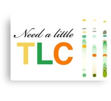 Need a little TLC - thin layer chromatography Canvas Print