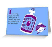 Birthday Card--Prune Juice Greeting Card