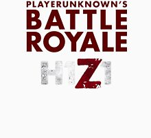 H1Z1 BATTLE ROYALE Unisex T-Shirt