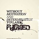 MOTIVATION & DEDICATION by Jason Forster