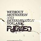 MOTIVATION & DEDICATION by Forstar Photography