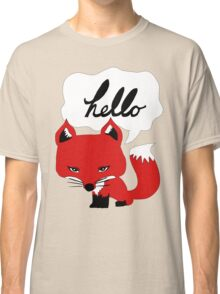 The Fox Says Hello Classic T-Shirt