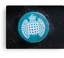 Rusted Ministry of Sound Badge Super Focused. Canvas Print