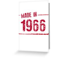 Made in 1966 Greeting Card