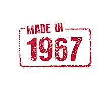 Made in 1967 Photographic Print