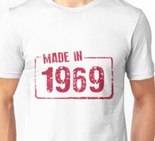 Made in 1969 Unisex T-Shirt