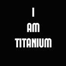 Titanium  by BethImogenx