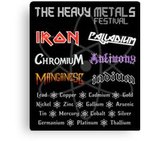 The Heavy Metals Festival Canvas Print