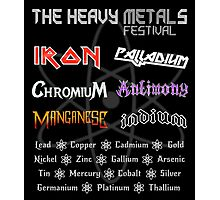 The Heavy Metals Festival Photographic Print