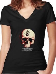 We know! Women's Fitted V-Neck T-Shirt