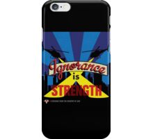 Ignorance Is Strength 1984 George Orwell iPhone Case/Skin
