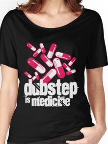 Dubstep is Medicine (dark)  Women's Relaxed Fit T-Shirt
