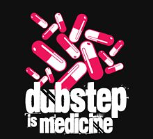 Dubstep is Medicine (dark)  Unisex T-Shirt