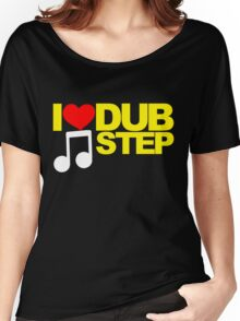I LOVE DUBSTEP (YELLOW)  Women's Relaxed Fit T-Shirt